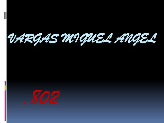 VARGAS MIGUEL ANGEL .802