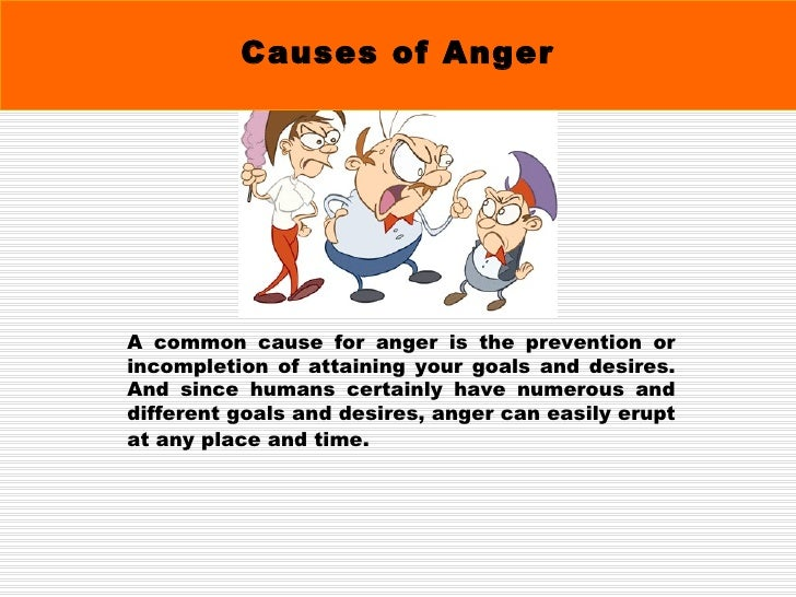 What are some common causes of anger?