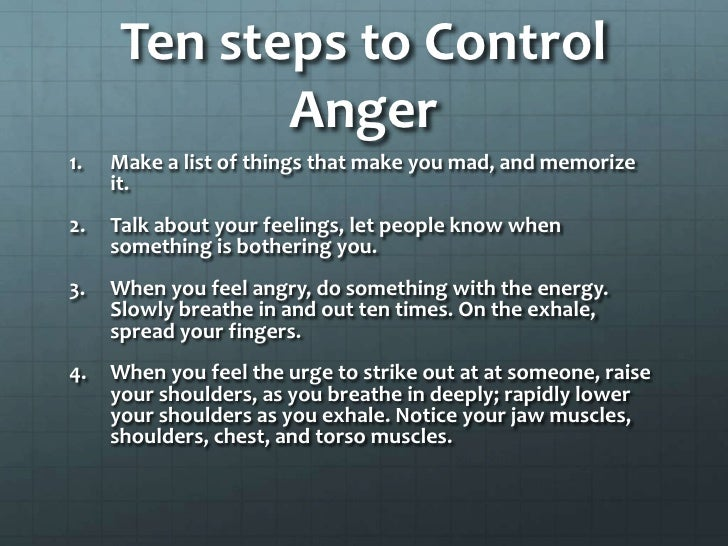 ... 6. Ten steps to Control Anger<br ...