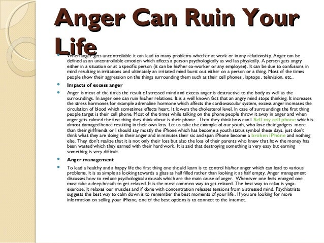 Anger Can Ruin YourLife   When anger gets uncontrollable it can lead to many problems whether at work or in any relations...
