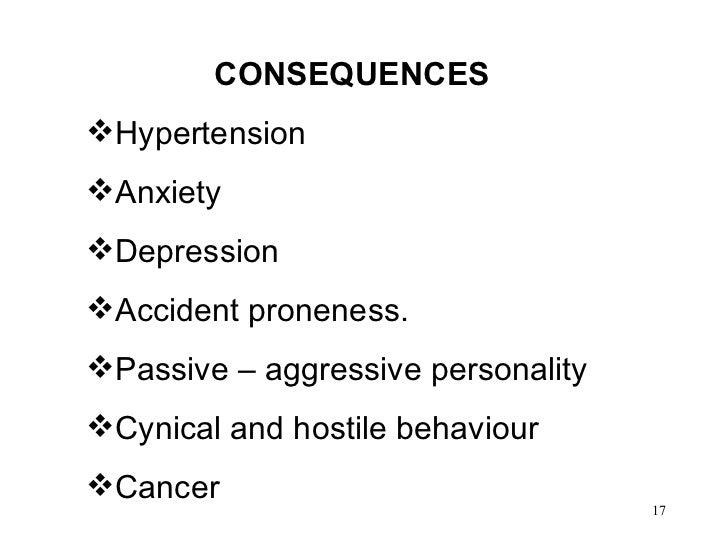 <ul><li>CONSEQUENCES </li></ul><ul><li>Hypertension </li></ul><ul><li>Anxiety </li></ul><ul><li>Depression </li></ul><ul><...