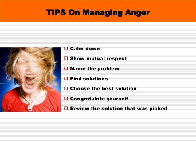Anger Anger is injurious feeling Anybody can become angry that is easy Anger is the result of your fear Anger is the resul...