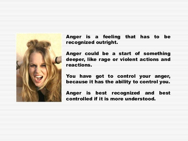 Know the difference between anger and aggression. Anger is an emotion. It is ok to be angry. Aggression is acting out inap...