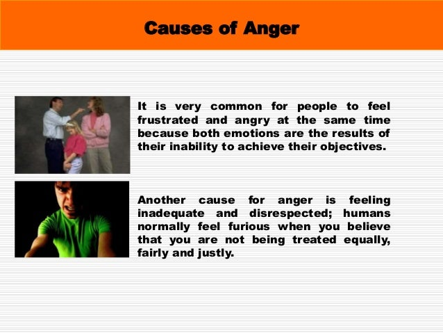 What Can Make People Angry? The most Common Factors that make People Angry are:  Grief - losing a loved one.  Rudeness ...