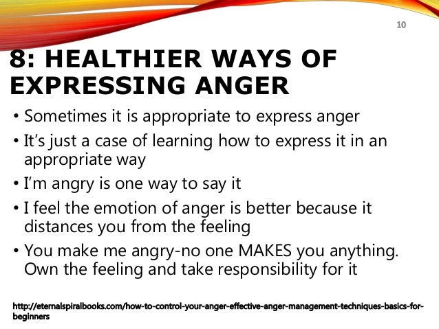 how to control your anger anger management techniques for beginnerseternalspiralbooks com how to control your anger effective anger management techniques basics for beginners 10; 10