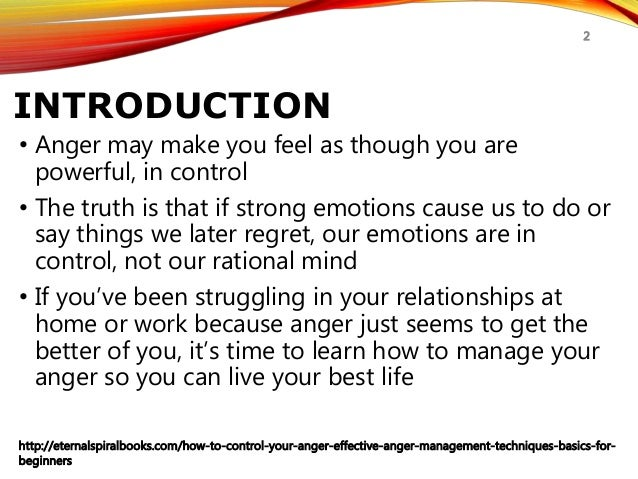 how to control your anger anger management techniques for beginnerseternalspiralbooks com how to control your anger effective anger management techniques basics for beginners 2; 2