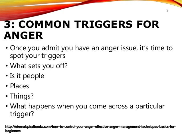 how to control your anger anger management techniques for beginnerseternalspiralbooks com how to control your anger effective anger management techniques basics for beginners 5; 5