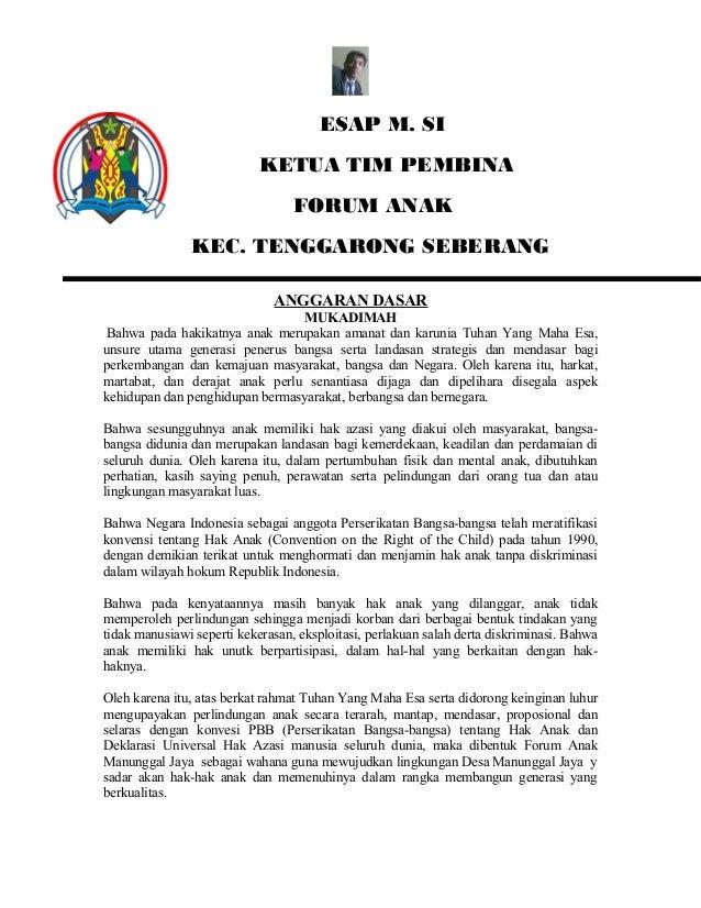 ESAP M. SI KETUA TIM PEMBINA FORUM ANAK KEC. TENGGARONG SEBERANG ANGGARAN DASAR MUKADIMAH Bahwa pada hakikatnya anak merup...