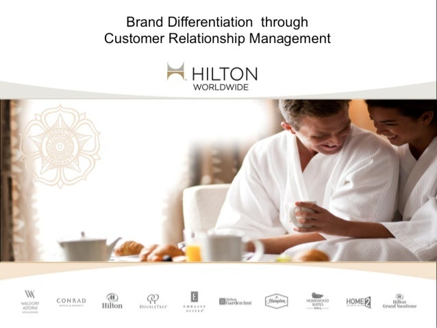 hilton hotel core business model crm Hilton hotels segmentation, targeting and positioning hilton hotels are found in popular business and value chain analysis and mckinsey 7s model on hilton.