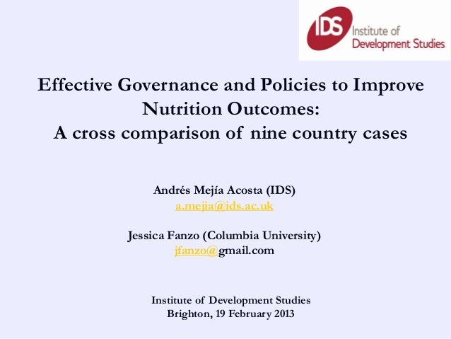 Effective Governance and Policies to Improve            Nutrition Outcomes: A cross comparison of nine country cases      ...