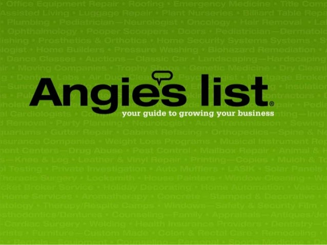 2 MEET ANGIE'S LIST Angie's List is the nation's premier provider of trusted reviews for more than 700 unique services. Mo...