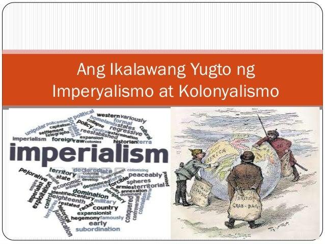 Ang Ikalawang Yugto ng Imperyalismo at Kolonyalismo