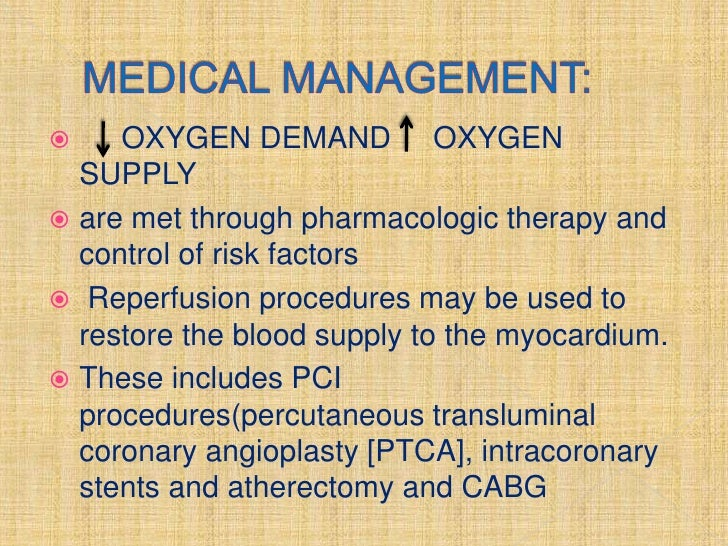  Antiplatelet              and Anticoagulant Ex. Drugs ( Aspirin, Clodogrel,  Heparin)   Oxygen Administration