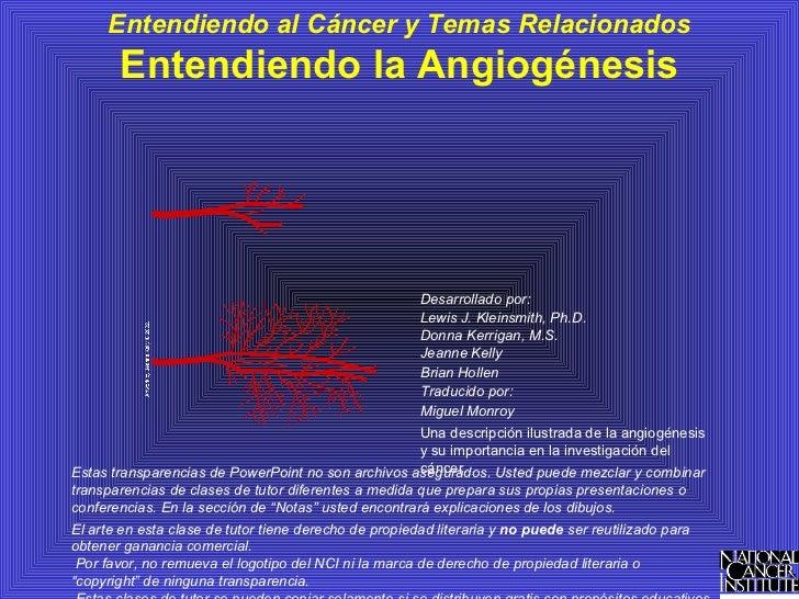 Entendiendo al Cáncer y Temas Relacionados       Entendiendo la Angiogénesis                                              ...