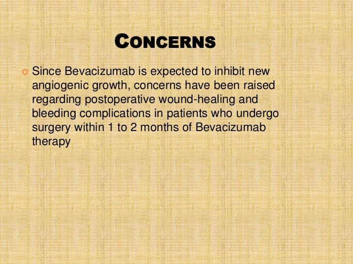 Bevacizumab- Efficacy in Clinical Trials –Metastatic Colorectal CancerFrom Ferrara N, Nat Rev Drug Discovery, 2004; Hurwit...