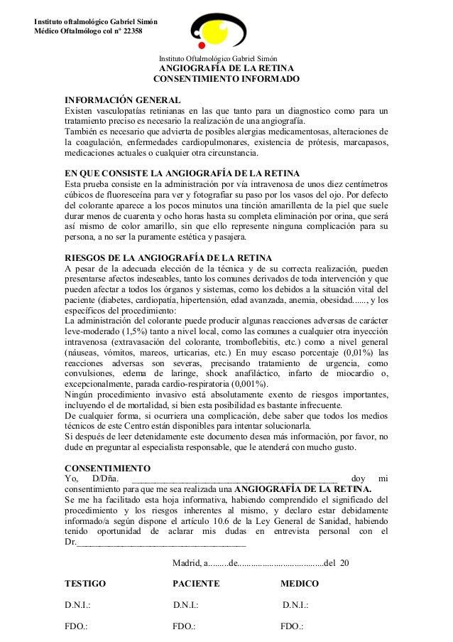 128eb91d8c Instituto Oftalmológico Gabriel Simón ANGIOGRAFÍA DE LA RETINA  CONSENTIMIENTO INFORMADO INFORMACIÓN GENERAL Existen vascul.