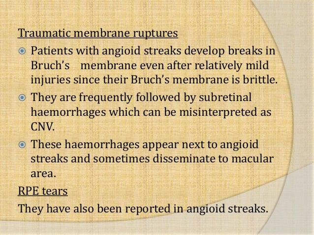 Atrophic 18 Traumatic Membrane Ruptures Patients With Angioid Streaks