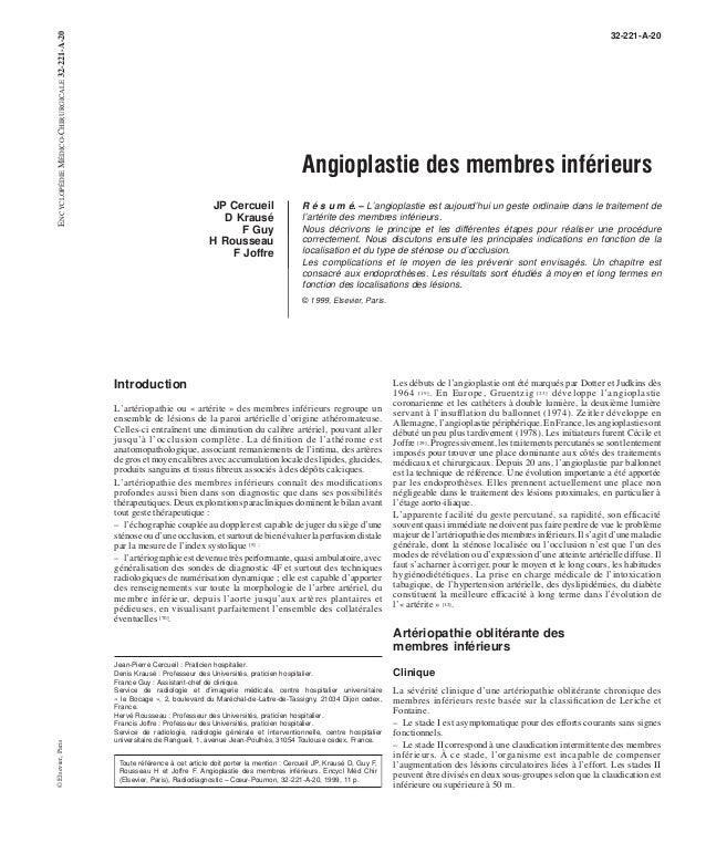32-221-A-20  Angioplastie des membres inférieurs  JP Cercueil  D Krausé  F Guy  H Rousseau  F Joffre  R é s u m é. – L'ang...