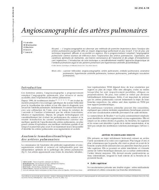 Angioscanographie des artères pulmonaires  V Latrabe  M Montaudon  H Blachère  B Surcin  F Laurent  Résumé. – L'angioscano...