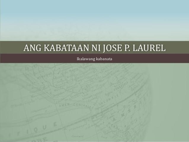ANG KABATAAN NI JOSE P. LAUREL Ikalawang kabanata