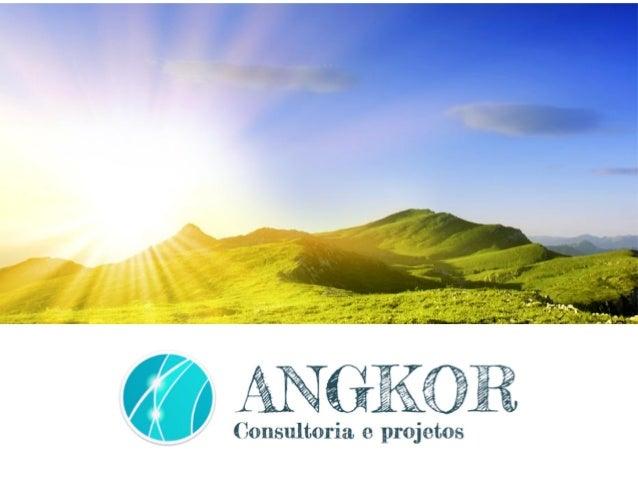Portfólio de Serviços ANGKOR Consultoria e Projetos Ltda.