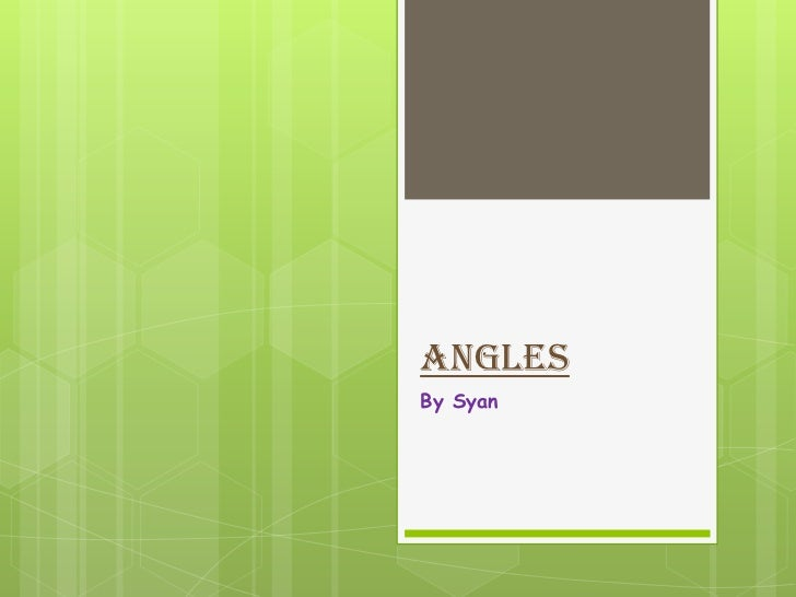 AnglesBy Syan