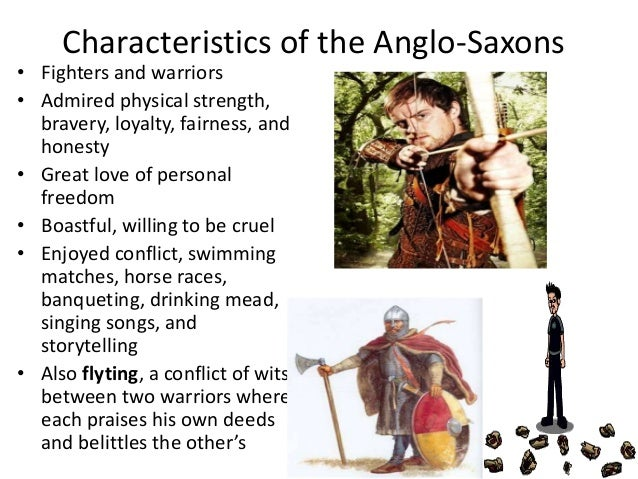 the admirable characteristics of an anglo saxon hero Anglo-saxon language and traditions in beowulf including ideas and traits of temperament that are anglo-saxon lallguq.