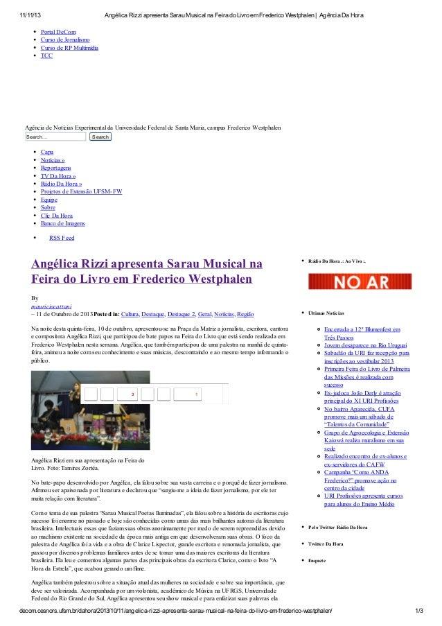11/11/13 Angélica Rizzi apresenta Sarau Musical na Feira do Livro em Frederico Westphalen | Agência Da Hora  Portal DeCom ...