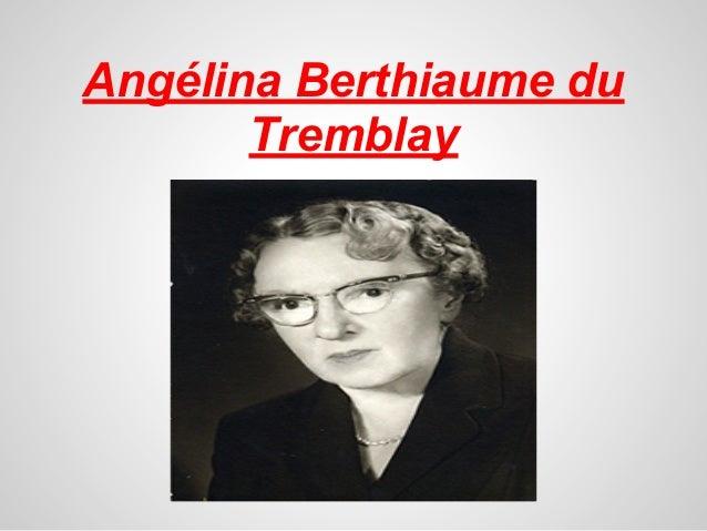 Angélina Berthiaume duTremblay