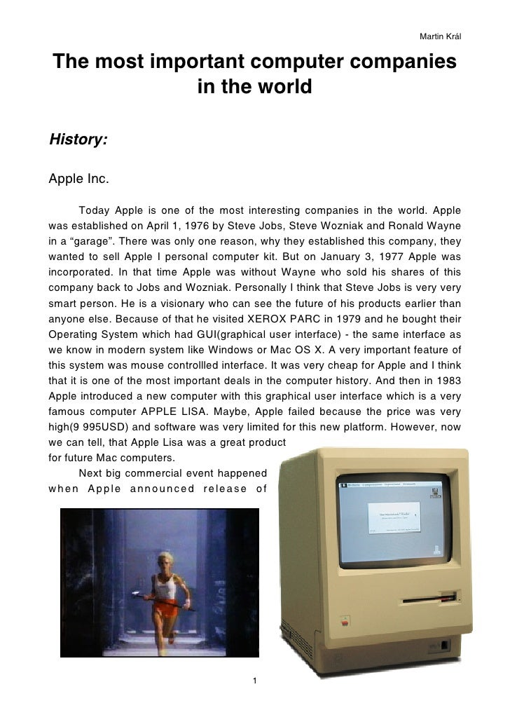 Martin KrálThe most important computer companies             in the worldHistory:Apple Inc.        Today Apple is one of t...