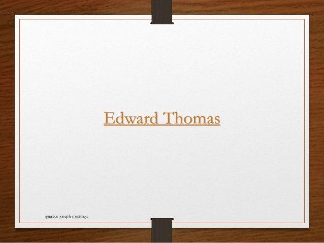 Edward Thomas ignatius joseph n estroga