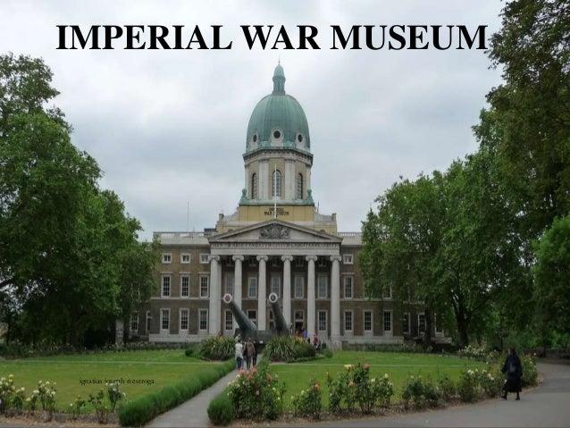 IMPERIAL WAR MUSEUM ignatius joseph n estroga