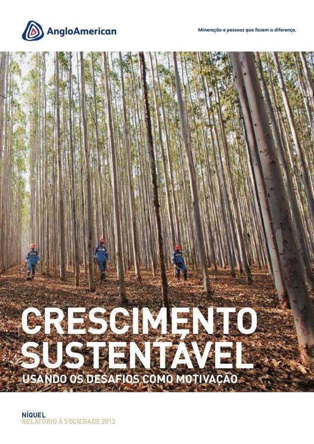 Níquel relatório à sociedade 2012 Crescimento SustentávelUsando os desafios como motivação