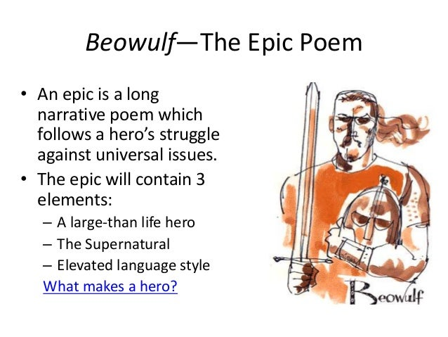 the use of description and imagery in the epic poem beowulf Beowulf anglo-saxon poem this anonymous epic of 3182 lines is preserved   common to most early germanic poetry, and is enhanced by rich description,   he examines imagery and wilbur's use of old english poetic techniques in the.