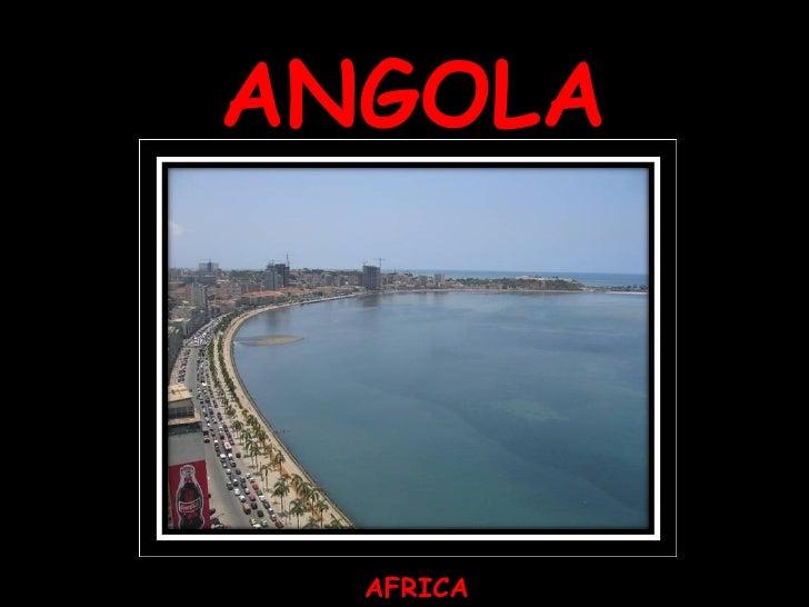 ANGOLA AFRICA