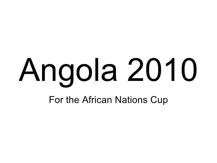 Angola 2010 For the African Nations Cup