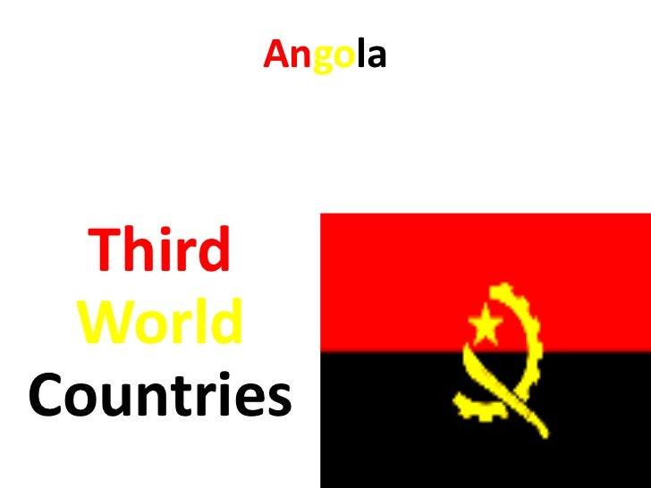 Angola  Third WorldCountries
