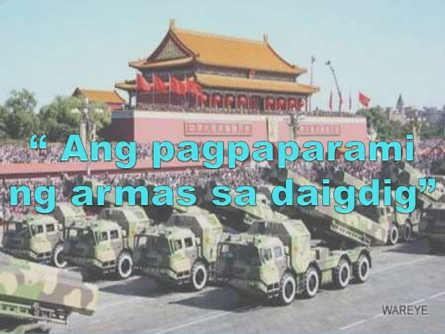 MGA BANSANG NA MAY MALAKING BILANG NG ARMAS SA MUNDO  1. USA 2. RUSSIA 3. CHINA 4. INDIA 5. UNITED KINGDOM 6. FRANCE 7. G...