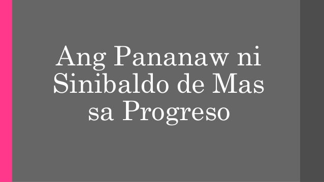 Ang Pananaw ni Sinibaldo de Mas sa Progreso