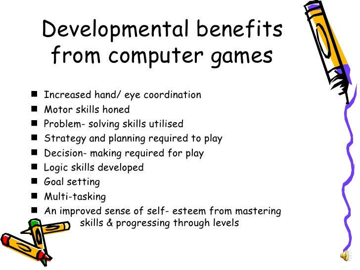benefits of computer games One of the most common concerns we hear from parents is that their kids' love of  video games is causing them to spend their time.