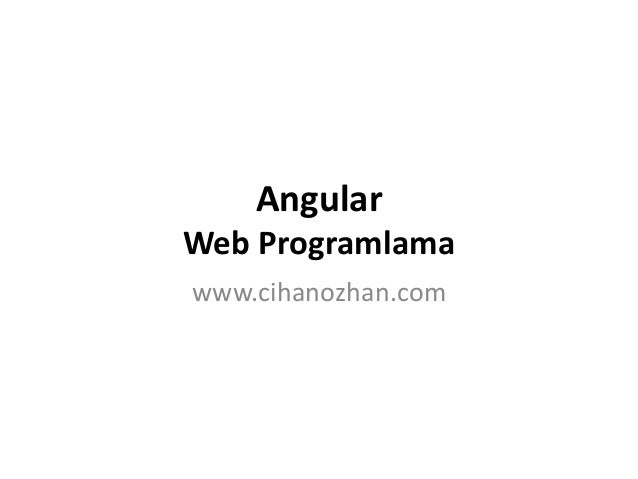 Angular Web Programlama www.cihanozhan.com