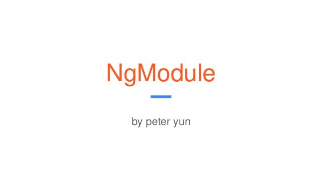 NgModule by peter yun