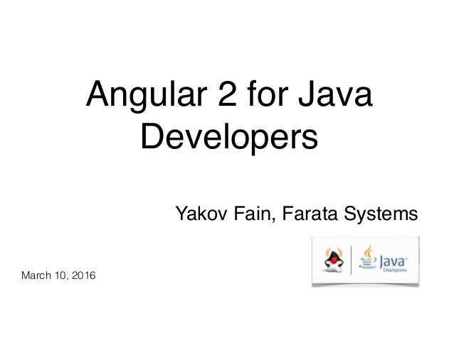 Angular 2 for Java Developers