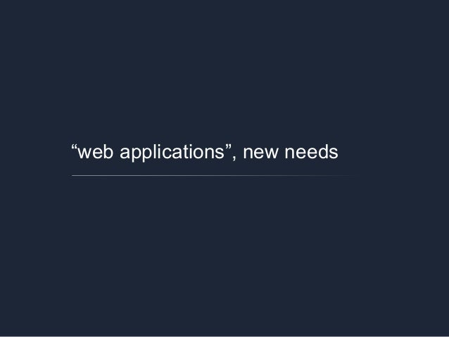 """web applications"", new needs"
