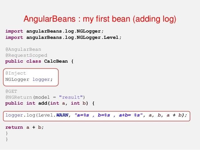 AngularBeans : my first bean (adding log)