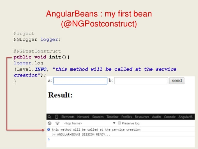 AngularBeans : my first bean (ModelQuey) package org.angularbeans.example; public class Message { private String summary; ...