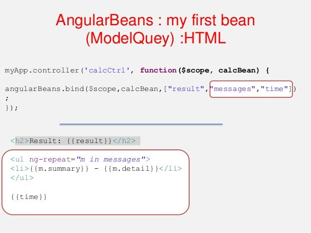 AngularBeans : my first bean (ModelQuey) ModelQuery's are simply a query's from back end to front end to update their mode...