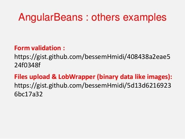 http://bessemhmidi.github.io/AngularBeans/