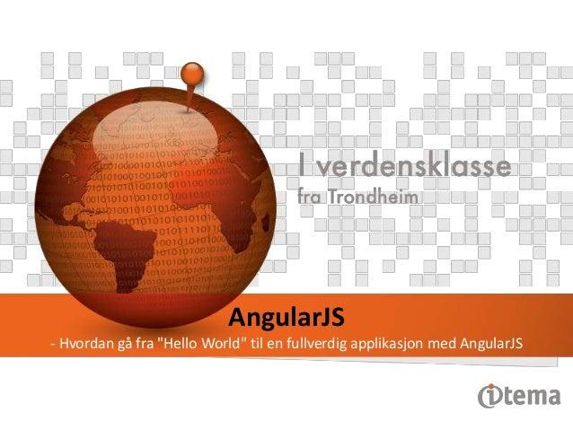 """Forside  AngularJS - Hvordan gå fra """"Hello World"""" til en fullverdig applikasjon med AngularJS"""
