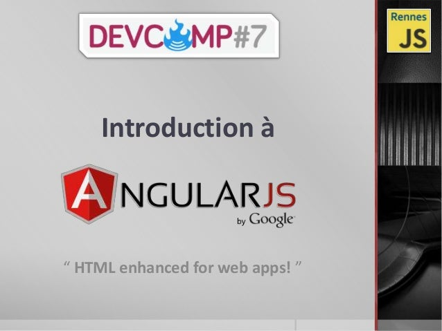"Introduction à"" HTML enhanced for web apps! """